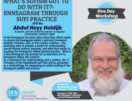 Lecture: What's Sufism Got To Do With It?: Enneagram from the Perspective of Sufi Practice