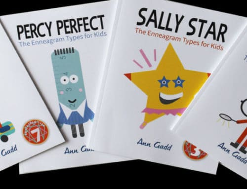 The Enneagram for Children. A series of books designed to introduce the Enneagram Types to young children.