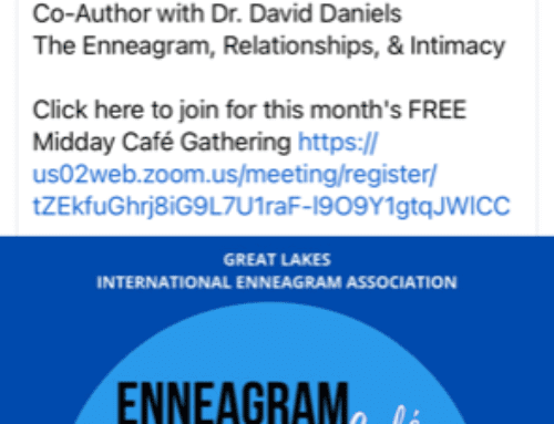 Enneagram Great Lakes OCTOBER MID DAY CAFE with Suzanne Dion, Co-Author with Dr, David Daniels, The Enneagram, Relationships & Intimacy